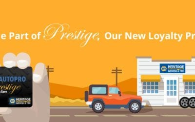 HERITAGE AUTOPRO INTRODUCES IT'S PRESTIGE CUSTOMER LOYALTY PROGRAM